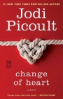 Change of Heart: A Novel Cover Image