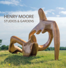 Henry Moore Studios and Gardens Cover Image