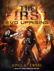 Evo Uprising (First #2) Cover Image