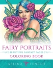Fairy Portraits - Beautiful Fantasy Faces Coloring Book Cover Image
