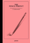 The Pencil Perfect: The Untold Story of a Cultural Icon Cover Image