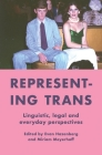 deleteRepresenting Trans: Linguistic, legal and everyday perspectives Cover Image