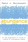Abundance: On the Experience of Living in a World of Information Plenty Cover Image