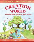 Creation of the World: Including Walking on Water and other stories (My First Bible Stories) Cover Image