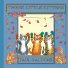 Three Little Kittens (Paul Galdone Classics) Cover Image