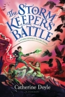 The Storm Keepers' Battle (The Storm Keeper's Island Series) Cover Image