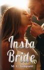 Insta Bride: Contemporary second chance romance Cover Image