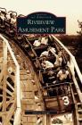 Riverview Amusement Park Cover Image