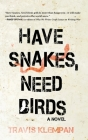 Have Snakes, Need Birds Cover Image