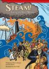Steam!: Taming the River Monster (Setting the Stage for Fluency) Cover Image