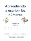Aprendiendo a escribir los números: Para niños de 3-4 años Cover Image
