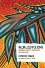 Racialized Policing: Aboriginal People's Encounters with the Police Cover Image