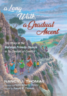 A Long Walk, a Gradual Ascent (American Society of Missiology) Cover Image