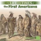 The Life and Times of the First Americans Cover Image