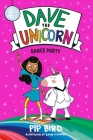 Dave the Unicorn: Dance Party Cover Image