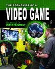 The Economics of a Video Game (Economics of Entertainment #2) Cover Image