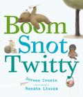 Boom Snot Twitty Cover Image