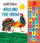 Eric Carle: Around the Farm (Play-A-Sound) Cover Image