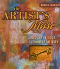 The Artist's Muse: Unlock the Door to Your Creativity [With Cards] Cover Image