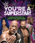 WWE You're a Superstar!: Guided Activities to Unlock Your Star Power! Cover Image