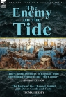 The Enemy on the Tide-The Coastal Defences of England from the Roman Period to the 19th Century by George Clinch & the Battle of the Channel Tunnel an Cover Image
