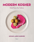 Modern Kosher: Global Flavors, New Traditions Cover Image