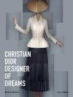 Christian Dior: Designer of Dreams Cover Image