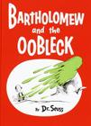 Bartholomew and the Oobleck: (Caldecott Honor Book) Cover Image