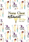 Nurse Cheat Sheet vital Signs Flow Sheet #Nurselife: Nurse Assessment Report Notebook with Medical Terminology Abbreviations & Acronyms - RN Patient C Cover Image
