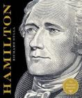 Alexander Hamilton: The Illustrated Biography Cover Image