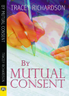 By Mutual Consent Cover Image