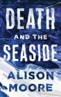 Death and the Seaside Cover Image