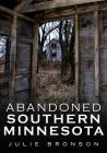 Abandoned Southern Minnesota Cover Image