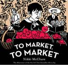 To Market, to Market [UK edition] Cover Image