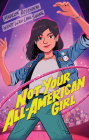Not Your All-American Girl Cover Image