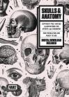 Skulls & Anatomy: Copyright Free Vintage Illustrations for Artists & Designers Cover Image
