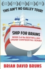 Ship for Brains: Cruise Confidential 2 Cover Image