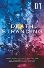Death Stranding - Death Stranding: The Official Novelization – Volume 1 Cover Image