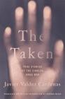 The Taken: True Stories of the Sinaloa Drug War Cover Image