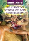 The History of Tattoos and Body Modification Cover Image