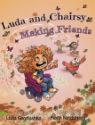 Luda and Chairsy: Making Friends Cover Image