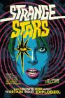 Strange Stars: David Bowie, Pop Music, and the Decade Sci-Fi Exploded Cover Image