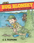Bug Blonsky and His Swamp Scout Survival Guide Cover Image