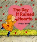 The Day It Rained Hearts Cover Image