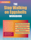 Stop Walking on Eggshells Workbook: Practical Strategies for Living with Someone Who Has Borderline Personality Disorder Cover Image