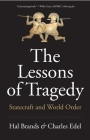 The Lessons of Tragedy: Statecraft and World Order Cover Image