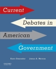 Current Debates in American Government Cover Image