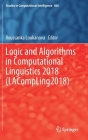 Logic and Algorithms in Computational Linguistics 2018 (Lacompling2018) (Studies in Computational Intelligence #860) Cover Image