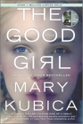 The Good Girl: An Addictively Suspenseful and Gripping Thriller Cover Image