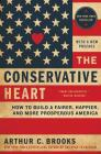 The Conservative Heart: How to Build a Fairer, Happier, and More Prosperous America Cover Image